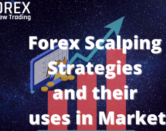 Forex Scalping Strategies and their uses in Market
