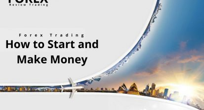 Forex Trading Detailed Guide: How to Start and Make Money
