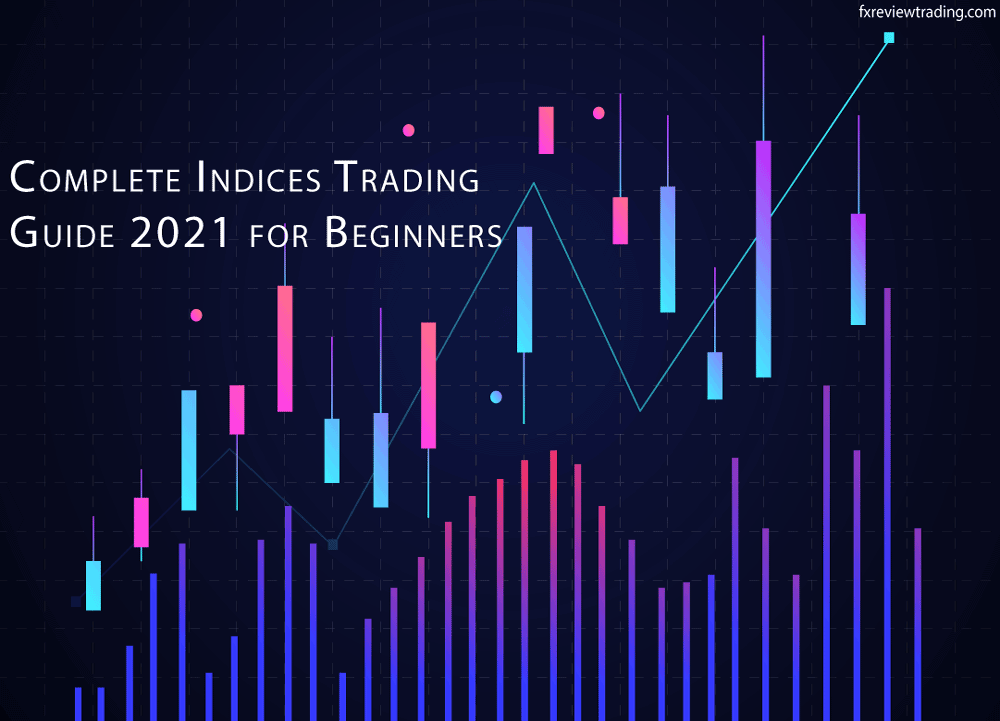 Indices Trading Guide