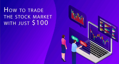 How to trade the stock market with just $100