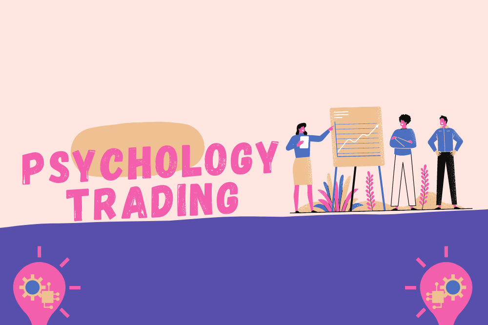 Psychological Trading