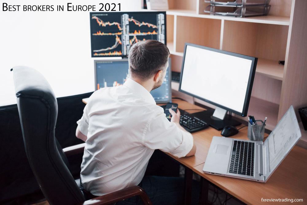Best brokers in Europe 2021
