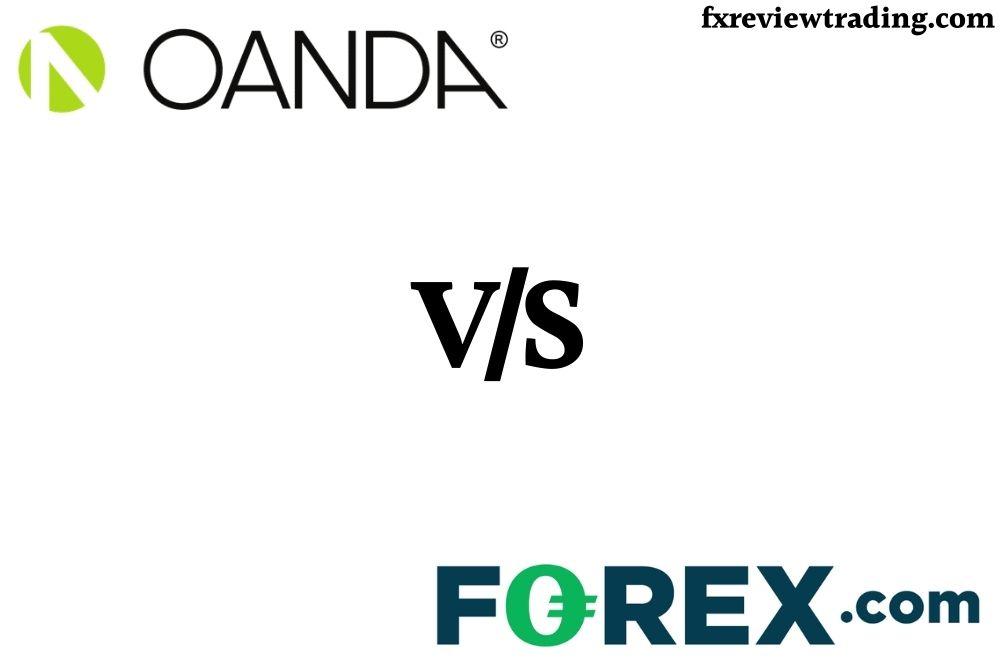 Forex.com vs Oanda
