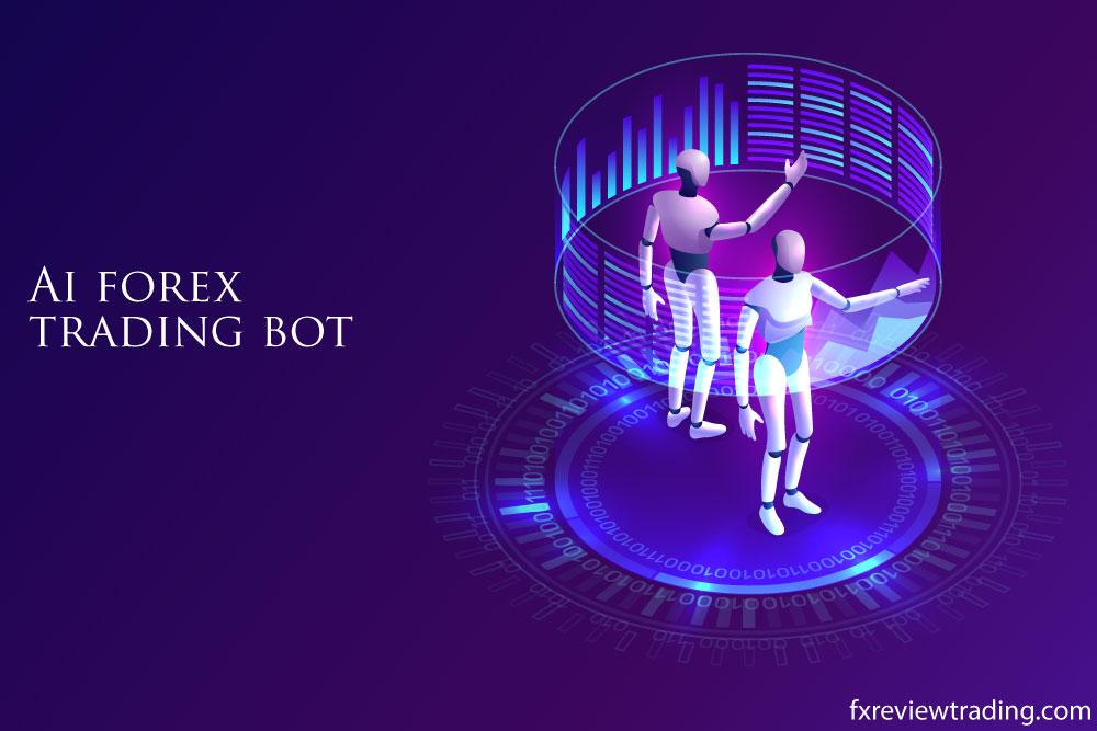Ai forex trading bot