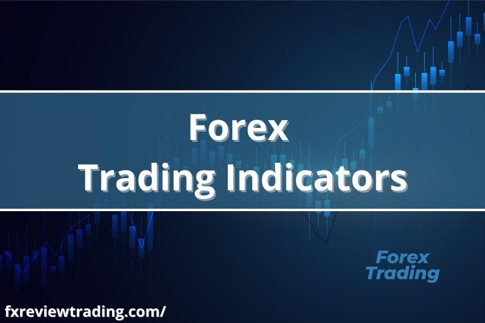 Forex-Trading-Indicators