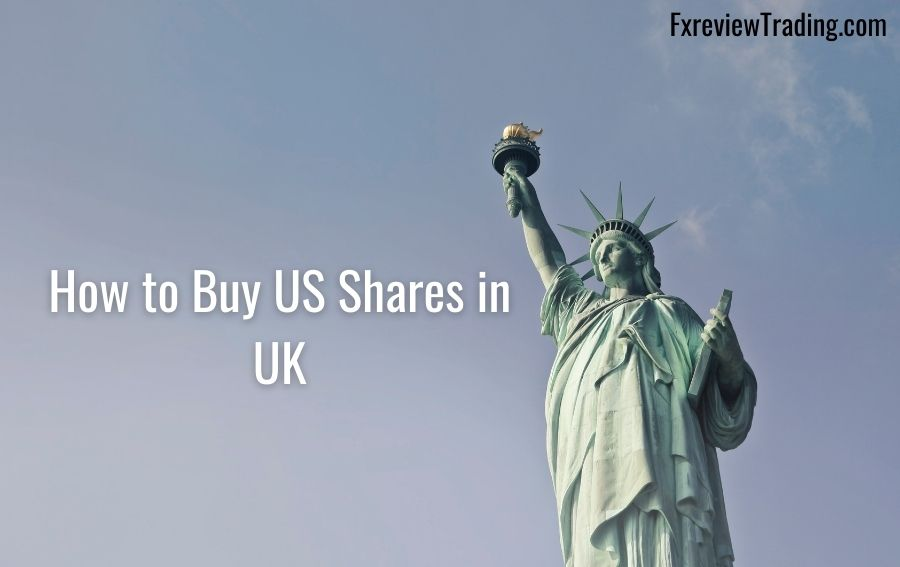 How to Buy US Shares in UK