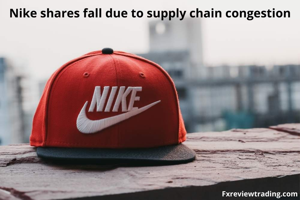 Nike shares fall due to supply chain congestion