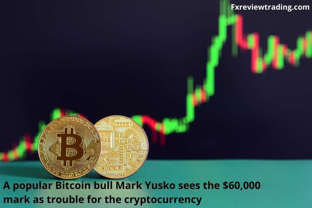 A popular Bitcoin bull Mark Yusko sees the $60,000 mark as trouble for the cryptocurrency